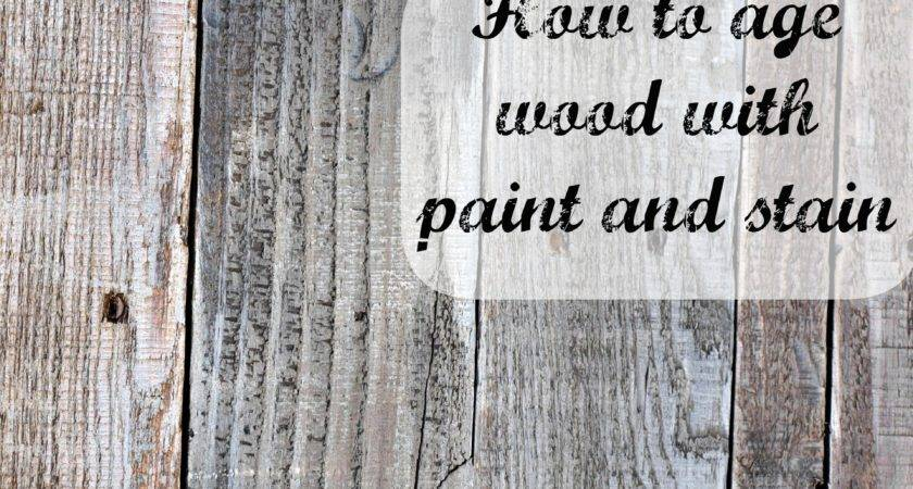 Age Wood Paint Stain Simply Swider