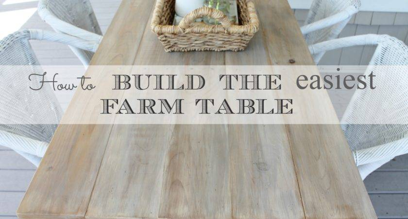 Build Easiest Farm Table City Farmhouse