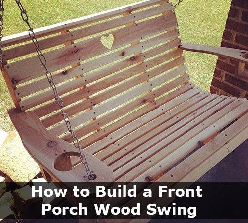 Build Front Porch Wood Swing
