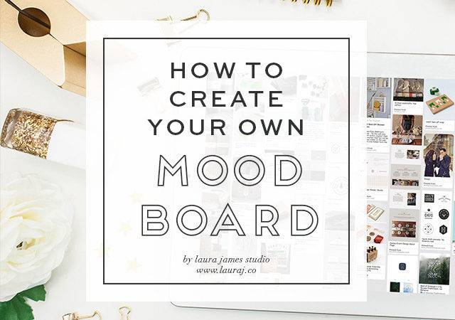 Create Your Own Mood Board