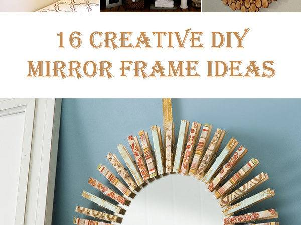 Creative Diy Mirror Frame Ideas Diys