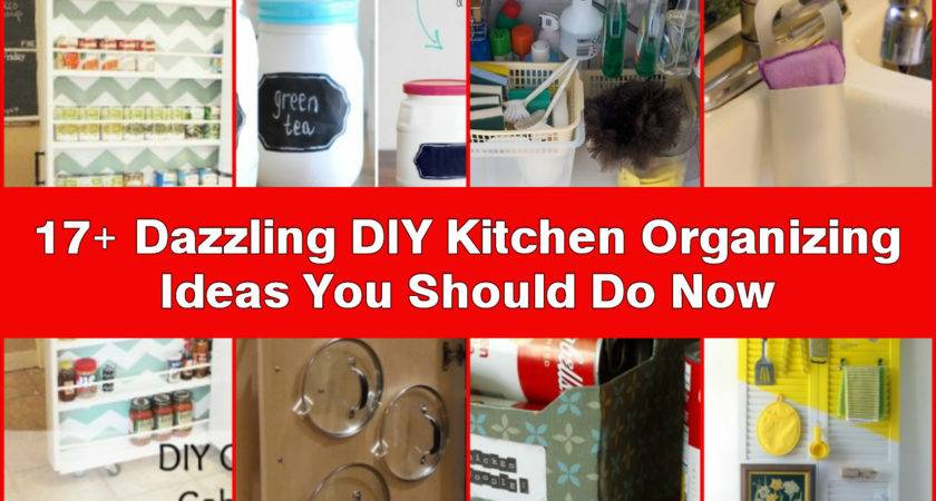 Dazzling Diy Kitchen Organizing Ideas Should Now