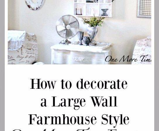 Decorate Large Wall Farmhouse Style