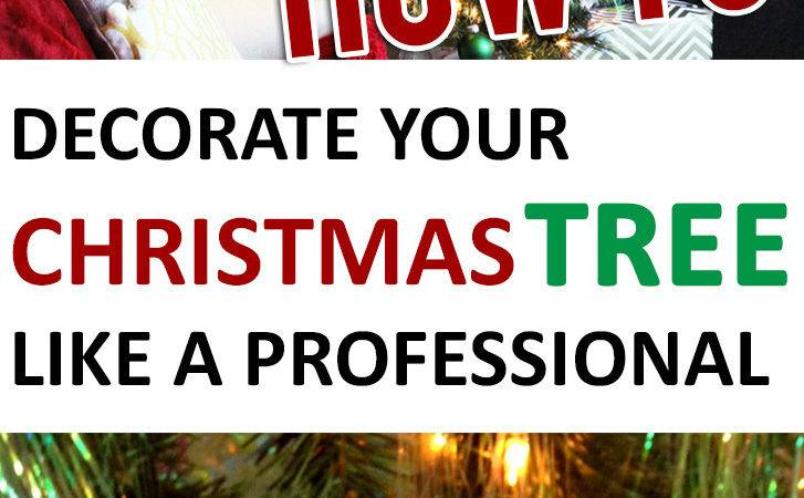 Decorate Your Christmas Tree Like Professional