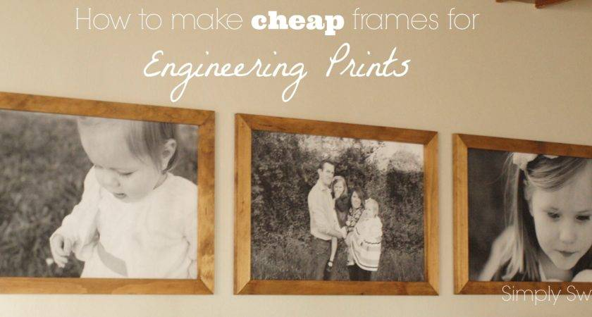 Diy Cheap Frames Engineering Prints Simply Swider