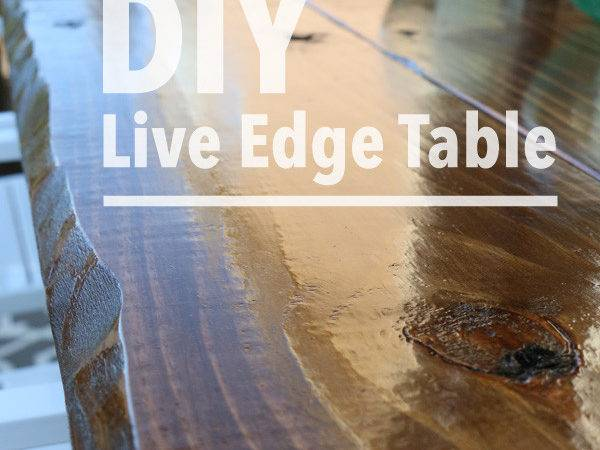 Diy Live Edge Table Hayes Everyday