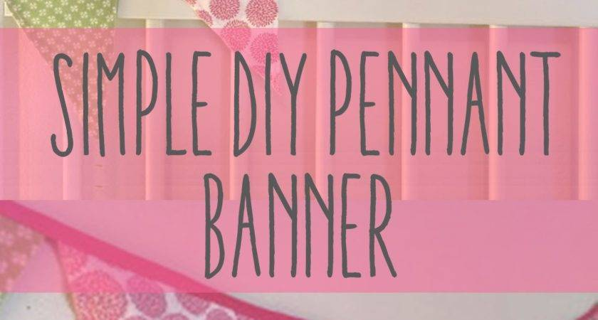 Diy Simple Fabric Pennant Banner Put