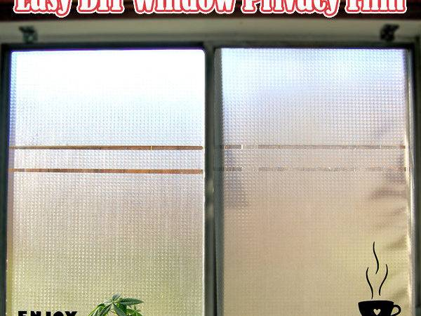 Easy Diy Window Privacy Film Week Home Projects
