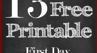 First Day School Printable Signs