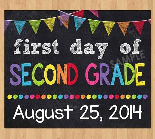 First Day School Sign Second Grade
