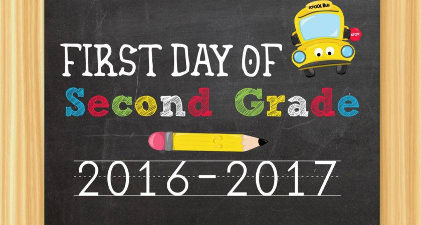 First Day Second Grade Sign Chalkboard