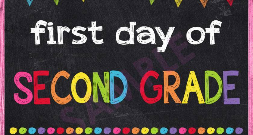 First Day Second Grade Sign Instant