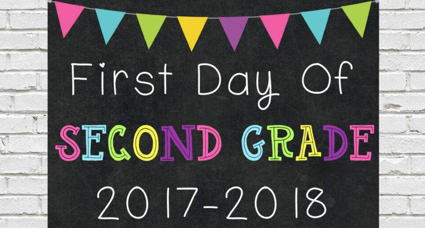 First Day Second Grade Sign School
