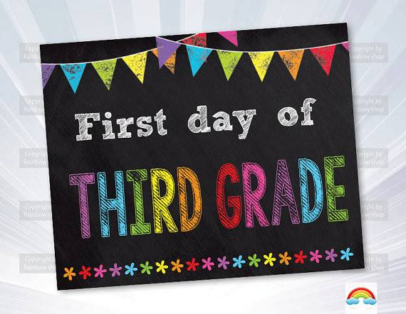 First Day Third Grade Sign Instant