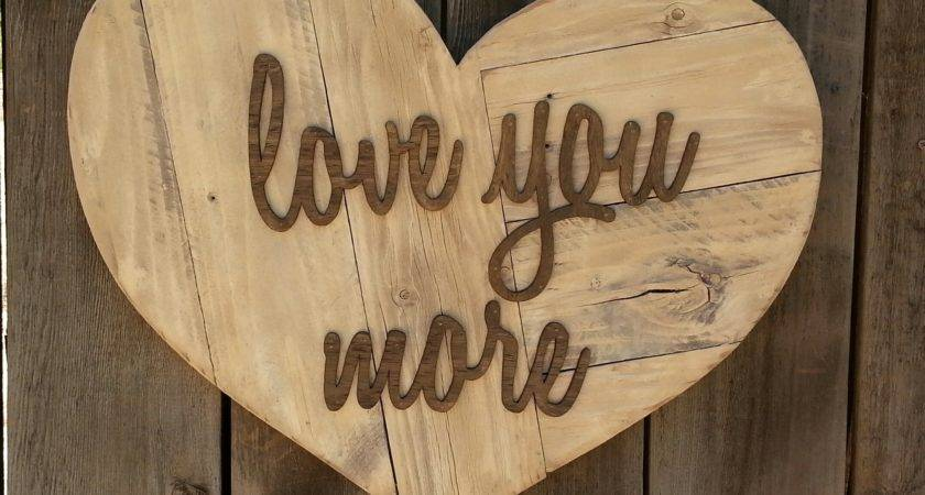 Love More Heart Reclaimed Wood Sign