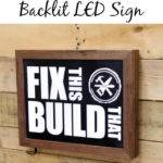 Make Diy Led Sign Fixthisbuildthat