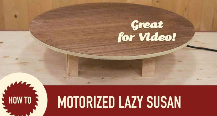 Make Motorized Lazy Susan Perfect Shooting