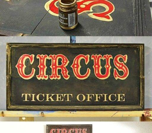 Make Old Signs Vintage Inspired Circus Sign