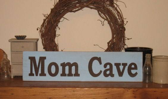 Mom Cave Wood Sign