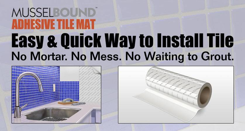 Musselbound Adhesive Tile Mat Ideal Kitchen