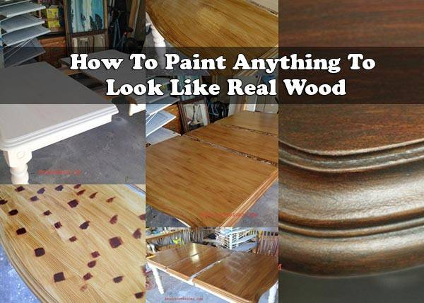 Paint Anything Look Like Real Wood