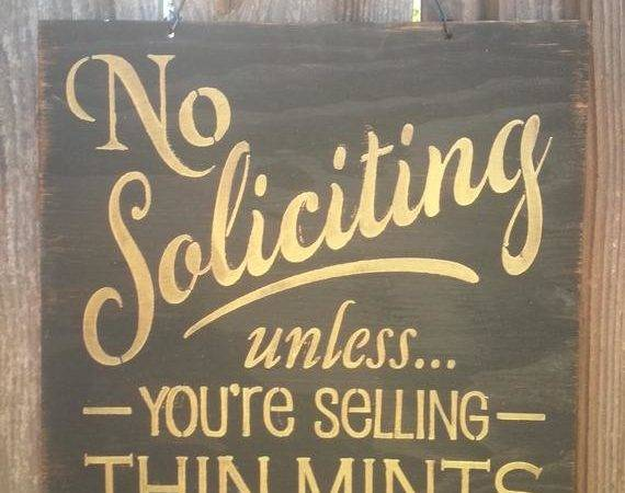 Solicitation Sign Soliciting Funny