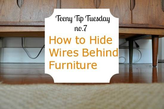 Teeny Tips Tuesday Hide Cables Behind