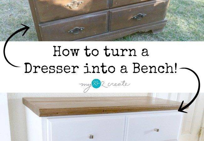 Turn Dresser Into Bench Love Create